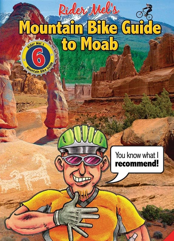 Rider Mel's Mountain Trail Guide Book Moab 6th Edition