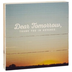 Dear Tomorrow Sunset Rustic Wood Quote Sign