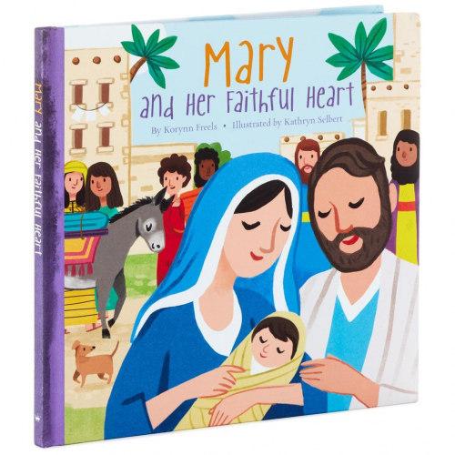 Mary and Her Faithful Heart Book