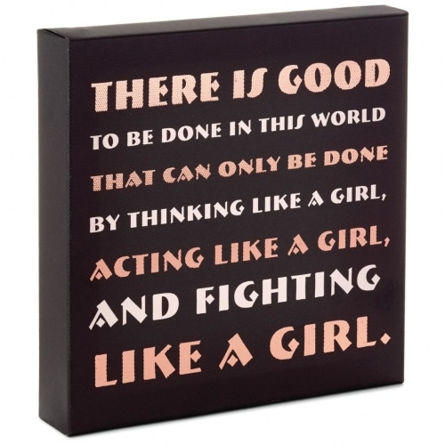 Fight Like a Girl Canvas Quote Sign