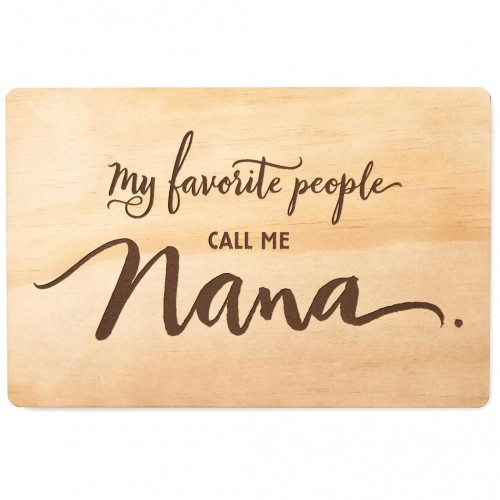 Call Me Nana Wood Quote Sign