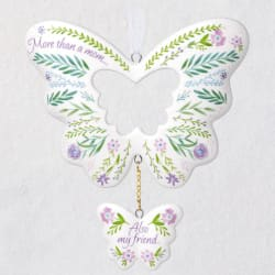 My Mom, My Friend Butterfly Porcelain Ornament