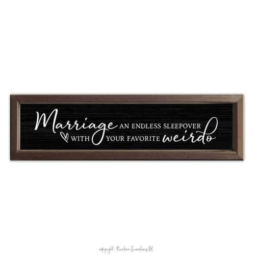 Marriage, An Endless Sleepover