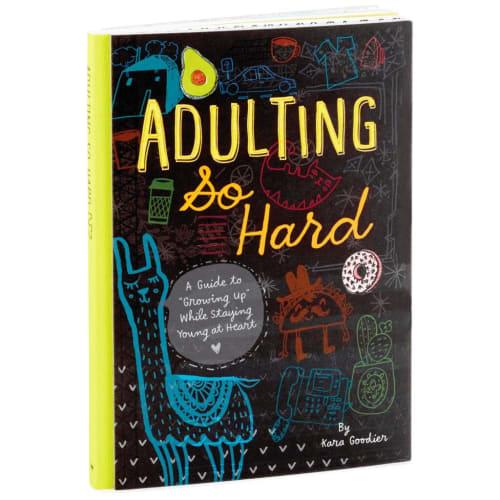 Adulting So Hard Book