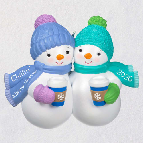 Chillin' With My Sister Snowmen 2020 Ornament