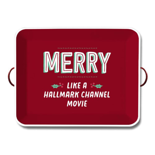 Merry Like a Hallmark Channel Movie Serving Tray