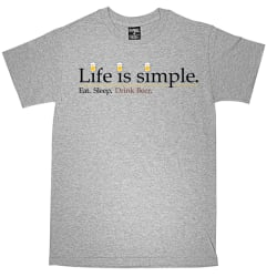 Life Is Simple Beer T-Shirt