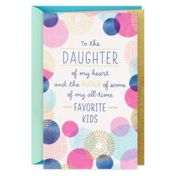 Daughter, You & Your Family Make Life Happier Mother's Day Card