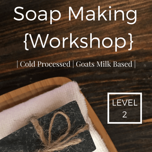 Cold Process Soap Making | Milk-Based | Level 2
