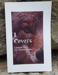 I, Coyote: Legends of the Trickster God