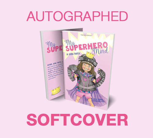 Autographed Copy of My Superhero Mind - Paperback