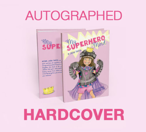 Autographed Copy of My Superhero Mind - Hardcover