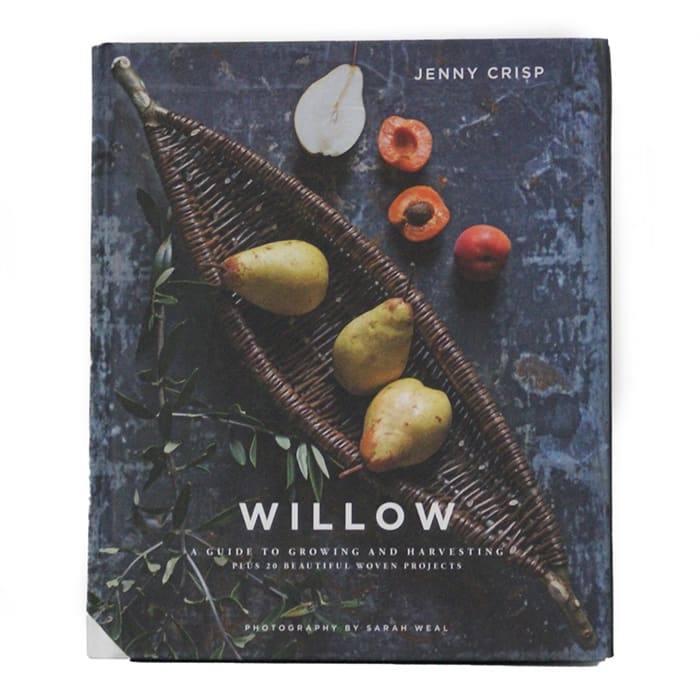 Willow, A Guide to Growing and Harvesting